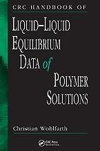 CRC Handbook of Liquid-Liquid Equilibrium Data of Polymer Solutions (English Edition)