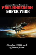 Fantastic Stories Presents the Poul Anderson Super Pack (Positronic Super Pack Series Book 23)