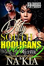 Dirty South Hooligans Do It Better 2