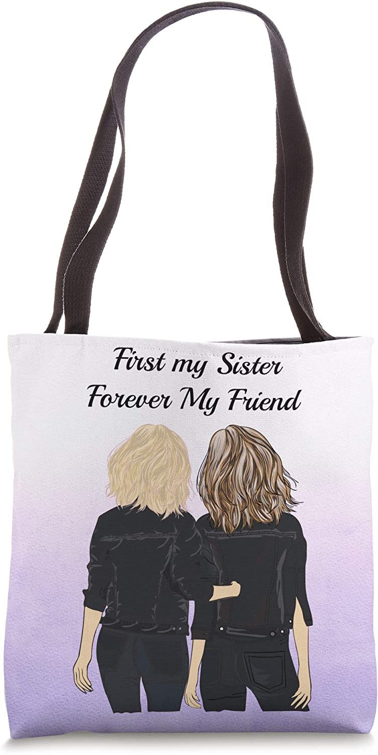 First My Sister Forever My Friend Sister Gifts Tote Bag