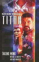 Taking Wing (Star Trek: Titan Book 1)