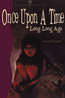 Once Upon a Time Long, Long Ago (English Edition)