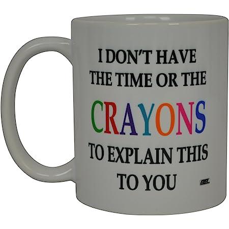 Funny Sarcastic Coffee Mug Crayons Novelty Sarcastic Cup For Work