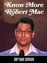 Know More - Robert Mac
