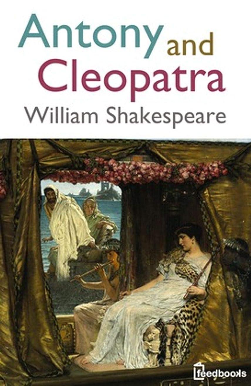 コメンテーター自己尊重シャツAntony and Cleopatra (English Edition)