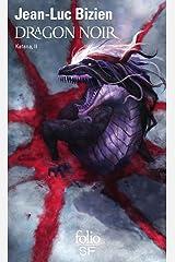 Katana (Tome 2) - Dragon noir: Katana II Format Kindle