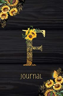 F Journal: Sunflower Journal, Monogram Letter F Blank Lined Diary with Interior Pages Decorated With More Sunflowers.