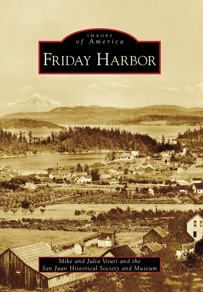 Image OfFriday Harbor (Images Of America)