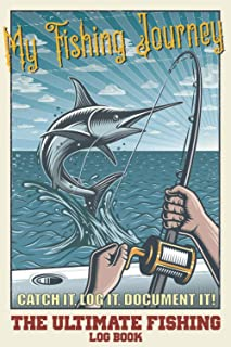 My Fishing Journey Log Book: The essential Fishing equipment for Serious fishermen, Easy to fill with all fishing informat...