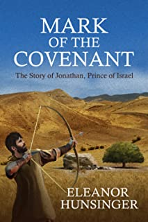 MARK OF THE COVENANT: The Story of Jonathan, Prince of Israel