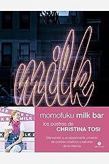 Momofuku Milk Bar: Los postres de Christina Tosi Hardcover