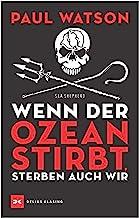 Wenn der Ozean stirbt, sterben auch wir (DK Green) (German Edition)