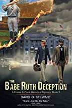 The Babe Ruth Deception (A Fraser and Cook Historical Mystery, Book 3)