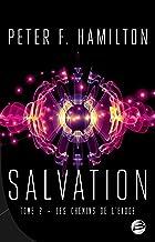 Les Chemins de l'exode: Salvation, T2