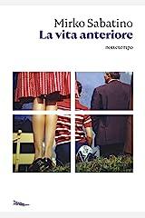 La vita anteriore (Narrativa) Formato Kindle