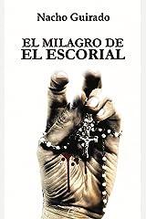 El milagro de El Escorial Tapa blanda