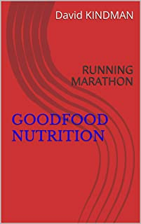 GOODFOOD NUTRITION: RUNNING MARATHON (French Edition)