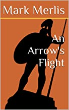 Best an arrow's flight Reviews