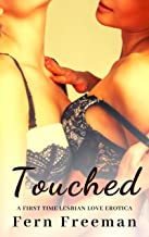 Touched: A First Time Lesbian Love Erotica