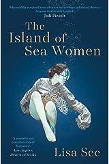 The Island of Sea Women (201 POCHE) Kindle Edition