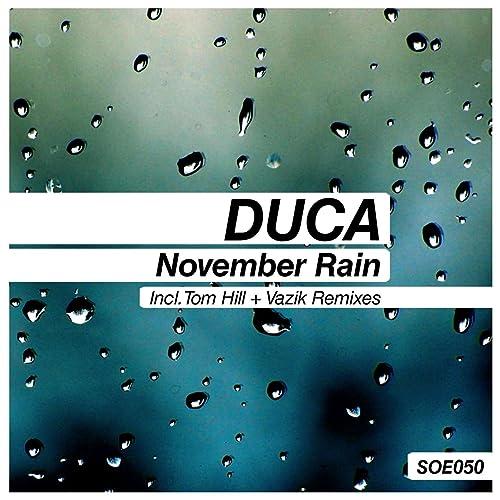 Amazon.com: November Rain: Duca: MP3 Downloads