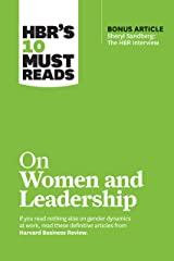 """HBR's 10 Must Reads on Women and Leadership (with bonus article """"Sheryl Sandberg: The HBR Interview"""") (HBR's 10 Must Reads) Kindle Edition"""