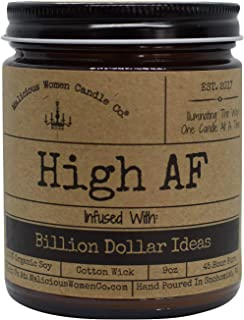 Malicious Women Candle Co - High AF, Exotic Hemp (Cannabis Flower & Patchouli) Infused with Billion Dollar Ideas, All-Natural Organic Soy Candle, 9 oz