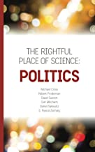 The Rightful Place of Science: Politics