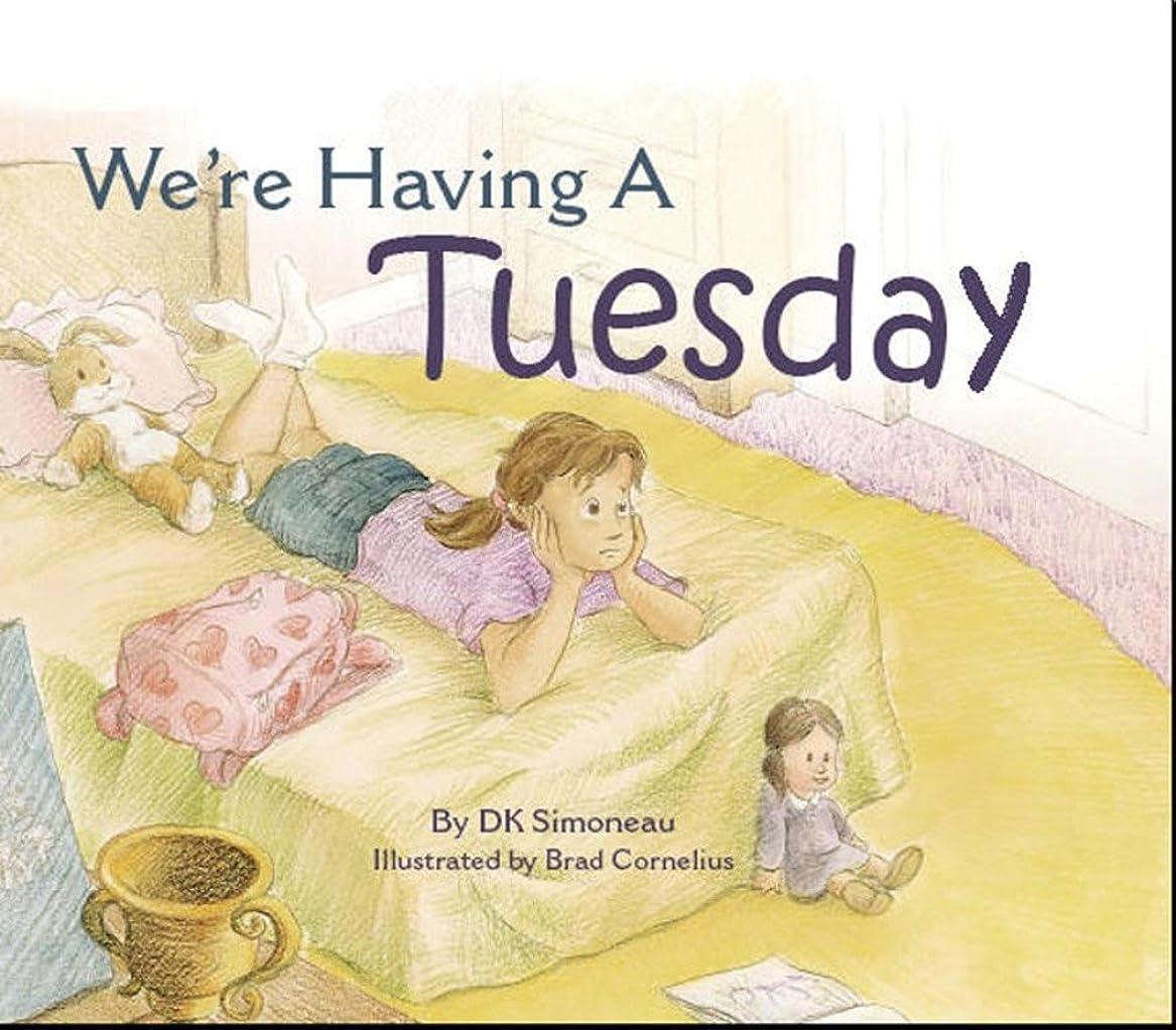 恐ろしいですヨーロッパ過半数We're Having A Tuesday (English Edition)
