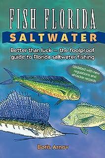 ماهی فلوریدا نمکی آب: بهتر از شانس - راهنمای ضد آب برای ماهیگیری نمکی دریا فلوریدا