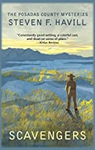 Scavengers: A Posadas County Mystery (Posadas County Mysteries Book 11)