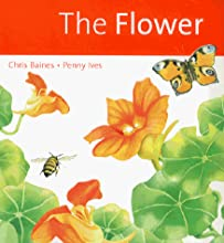The Flower (Ecology Story Books)