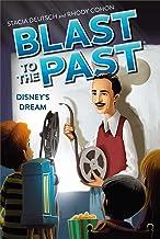 Disney's Dream (Blast to the Past Book 2)