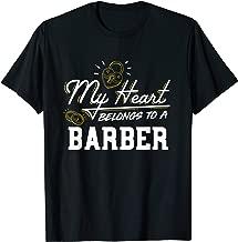 My Heart Belongs to a Barber Gift T-Shirt