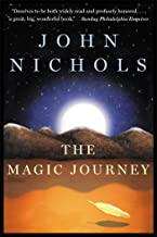 The Magic Journey: A Novel (The New Mexico Trilogy Book 2)