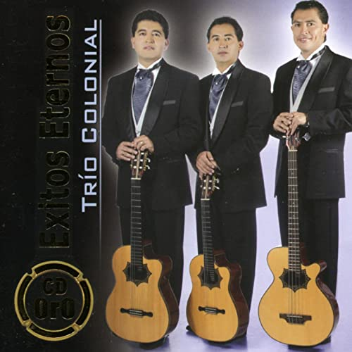Cuando Llora Mi Guitarra, Regresa (Boleros) de Trio Colonial ...