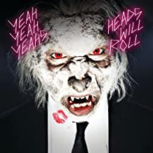 Heads Will Roll (Remixes)