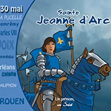 Sainte Jeanne d'Arc racontée aux enfants