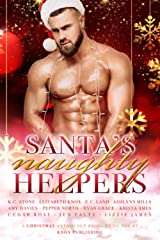 Santa's Naughty Helpers: A Christmas Themed Anthology Paperback
