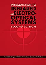 Introduction to Infrared and Electro-Optical Systems, Second Edition (Artech House Remote Sensing Library)