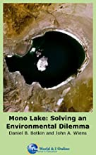 Mono Lake: Solving an Environmental Dilemma (English Edition)