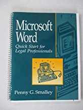 Microsoft Word: Quick Start for Legal Professionals