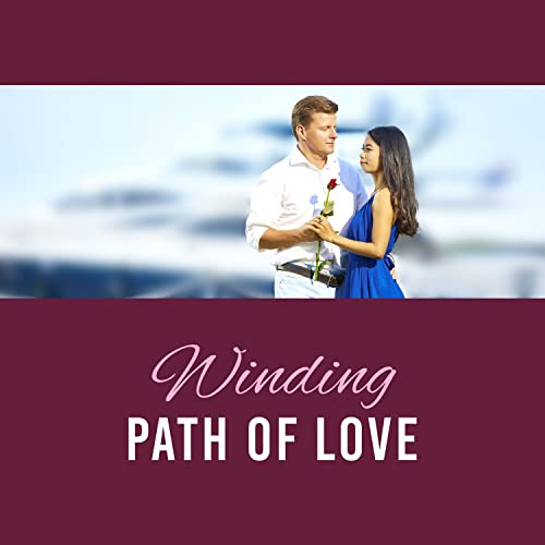 Winding Path of Love - Strong Sensations Sex, Pactice of