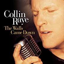 Best collin raye the walls came down album Reviews