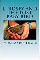 Lindsey and the Lost Baby Bird Kindle Edition