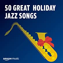 50 Great Holiday Jazz Songs