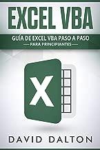 EXCEL VBA: Guía de Excel VBA paso a paso para principiantes (Excel in Spanish/ Excel en Español) (Spanish Edition)