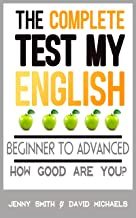 The Complete Test My English: How Good Are You? (English Edition)