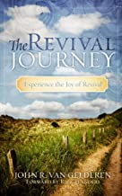 The Revival Journey: Experiencing God's Reviving Presence