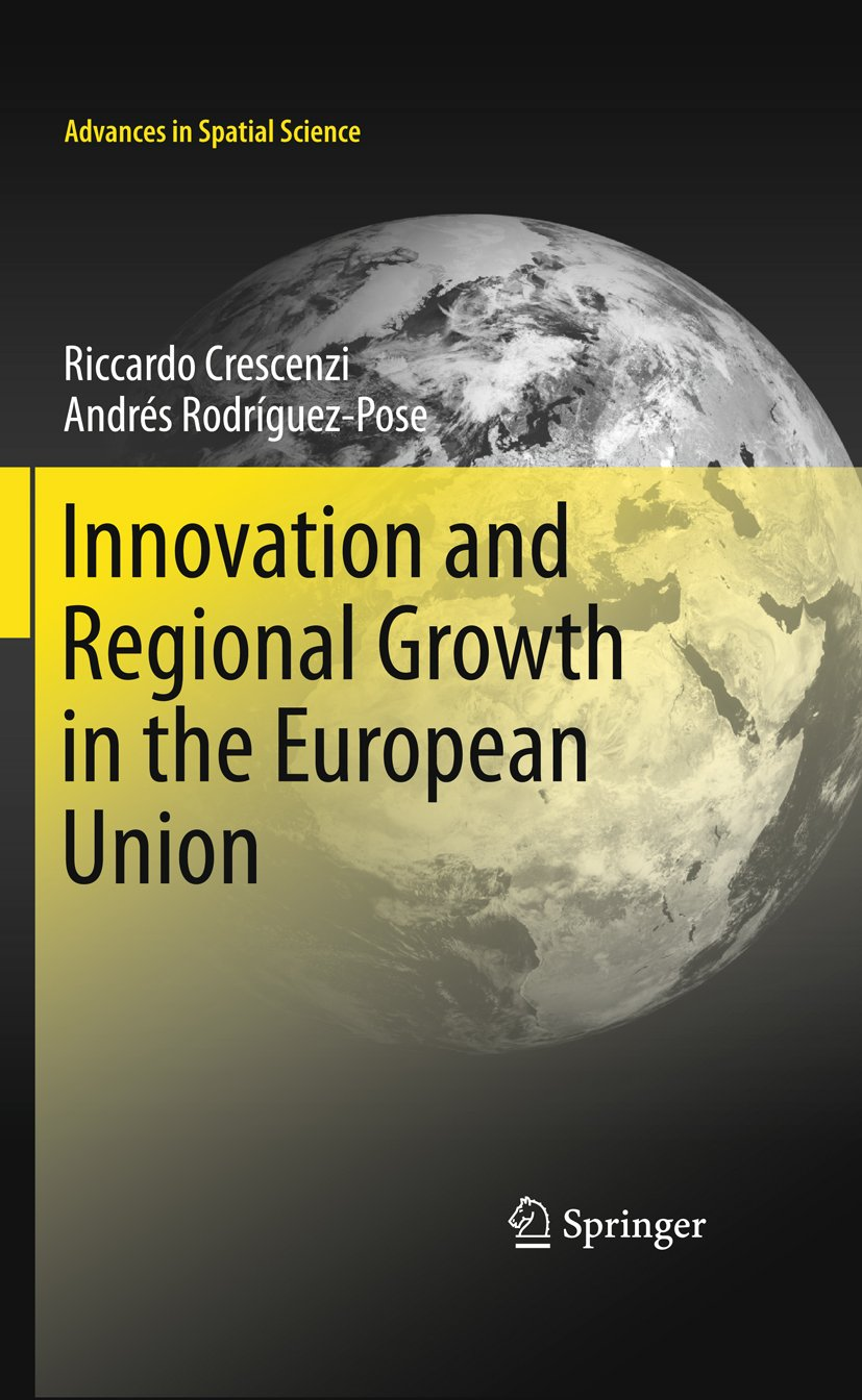 Innovation and Regional Growth in the European Union (Advances in Spatial Science)